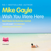 Wish You Were Here (Unabridged) audiobook download