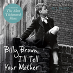 Billy-brown-ill-tell-your-mother-unabridged-audiobook