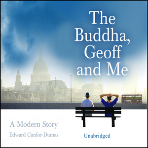 The-buddha-geoff-and-me-unabridged-audiobook