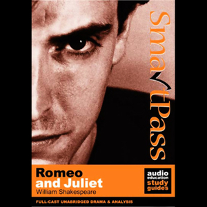Smartpass-audio-education-study-guide-to-romeo-and-juliet-unabridged-dramatised-audiobook