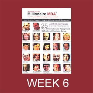 Millionaire-mba-business-mentoring-programme-week-6-unabridged-audiobook