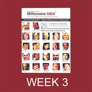 Millionaire-mba-business-mentoring-programme-week-3-unabridged-audiobook
