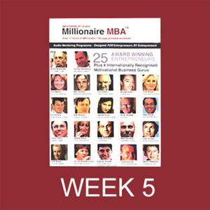 Millionaire-mba-business-mentoring-programme-week-5-unabridged-audiobook