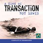 A Kind of Transaction (Unabridged) audiobook download