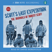Scott's Last Expedition: The Journals of Robert Scott audiobook download