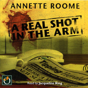 A Real Shot in the Arm (Unabridged) audiobook download