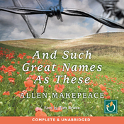 And Such Great Names As These (Unabridged) audiobook download