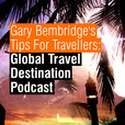 Tips For Travellers: Global Travel Destinations Podcast show