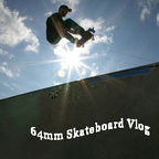 64mm Skateboarding Vlog show