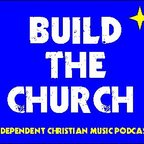 Build the Church show