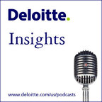 Deloitte Insights Podcast show