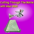 Cutting Through the Matrix with Alan Watt Podcast (.xml Format) show