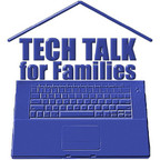 Tech Talk for Families (mp3): Technology, Toy, and Video Game News for YOUR Family show