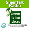 Green Radio: Keeping Going Green Down to Earth show