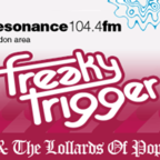 FreakyTrigger » Lollards Podcast show