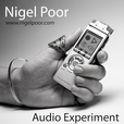 Nigel Poor Audio Experiment show