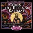 Christ the Eternal Kalimat show
