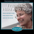 Frederica Here and Now show