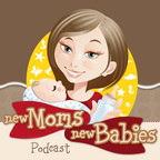 New Moms, New Babies: Tips, Tricks, Sanity Savers show