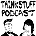 Think Stuff Podcast show