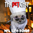 The Pet Chef - Discovering and Cooking Healthy Food For Your Pets - Pets &amp;amp; Animals on Pet Life Radio (PetLifeRadio.com) show