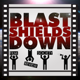 Blast Shields Down Film Review Society show