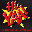 Hiyaa Martial Arts Podcast show