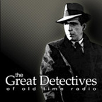 The Great Detectives of Old Time Radio » Podcast show