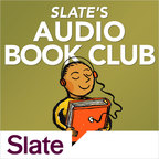Slate's Audio Book Club show
