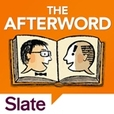 Slate's The Afterword show