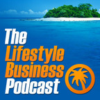 The Lifestyle Business Podcast show