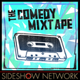 The Comedy Mixtape show