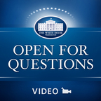 White House Open for Questions show