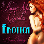 &quot;The Kiss Me Quick's&quot; Erotic Sex Stories by Rose Caraway show