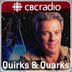 Quirks and Quarks Segmented Show from CBC Radio show