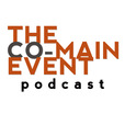 The Co-Main Event Podcast show