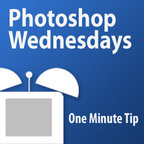 One Minute Tip - Photoshop Wednesdays (iPod) show