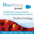 PeerView Endocrinology CME/CNE/CPE Video Podcast show