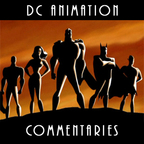 DC Animation Commentaries show