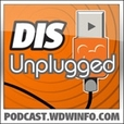 The DIS Unplugged: Disneyland Edition - A Roundtable Discussion About All Things Disneyland show