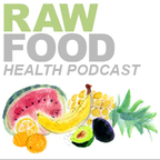 The Raw Food Health Podcast show