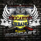 Reggaeton Urbano Podcasts show