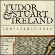 Tudor and Stuart Ireland Conference 2012 show