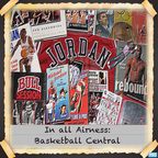 In all Airness - Basketball Central show