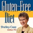 Podcasts on Gluten-Free Diet by North America's Gluten-Free Nutrition Expert Shelley Case, RD show