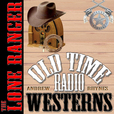 The Lone Ranger - OTRWesterns.com show
