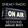 SNEAKY RADIO SESSIONS PODCAST show