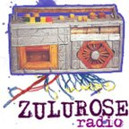 Zulu Rose Radio show