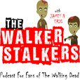 The Walker Stalkers: A Podcast For Fans of The Walking Dead TV Show show