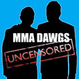 MMA DAWGS UNCENSORED show